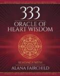 333 Oracle of Heart Wisdom
