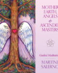 Mother Earth, Angels & Ascended Masters