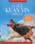 Wild Kuan Yin Oracle (Pocket Edition)