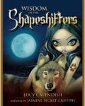 Wisdom of the Shapeshifters